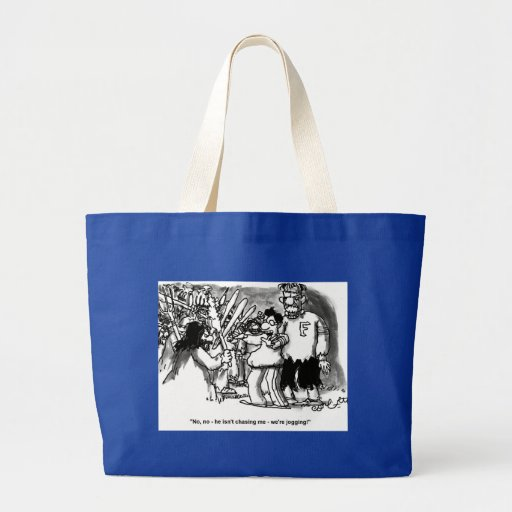 """No, no - he isn't chasing me- we're jogging!"" Canvas Bags"
