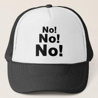 No No No! Trucker Hat