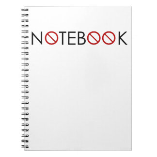 NO Notebook - For all the things you won't allow