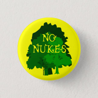 No Nukes with Green Trees Pinback 3 Cm Round Badge