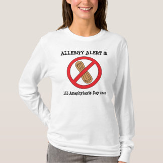 no nuts, LKS Anaphylaxis Day 2010, ALLERGY... T-Shirt