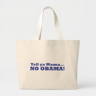 No Obama! Canvas Bag