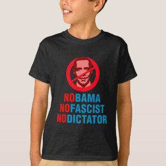 NO OBAMA NO FASCIST NO DICTATOR (v133x) T-Shirt