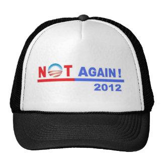 No Obama Not Again 2012 Trucker Hats