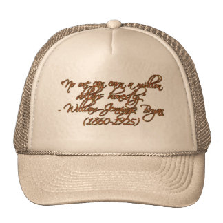 """""""No one can earn a million dollars honestly."""" Hats"""
