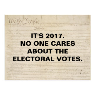 No One Cares About the Electoral Votes. Postcard