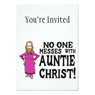 No One Messes With Auntie Christ 5x7 Paper Invitation Card