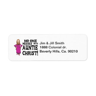 No One Messes With Auntie Christ Return Address Label