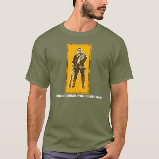 No-one messes with honest Abe T-Shirt