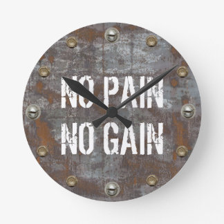 No Pain No Gain Fitness Rusty Metal Motivational Round Clock