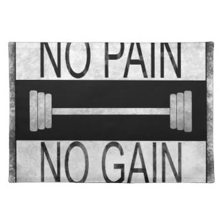 No pain no gain placemat