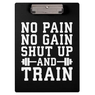 No Pain No Gain, Shut Up And Train - Inspirational Clipboard