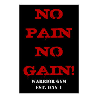 NO PAIN NO GAIN! Weightlifting Exercise Gym Poster
