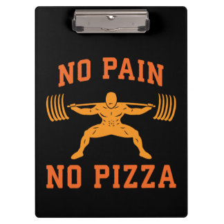 No Pain, No Pizza - Carbs - Funny Workout Novelty Clipboard