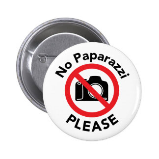 No Paparazzi Please - No Photos 6 Cm Round Badge