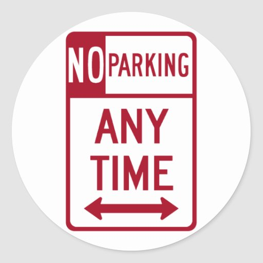 No Parking Any Time Road Sign Round Stickers