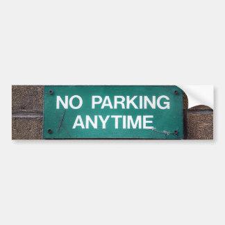 No Parking Anytime sticker Bumper Sticker