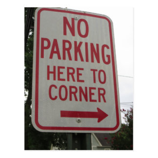 No Parking Here To Corner Postcard