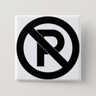 No Parking Symbol 15 Cm Square Badge