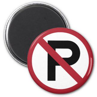 No Parking symbol sign 6 Cm Round Magnet