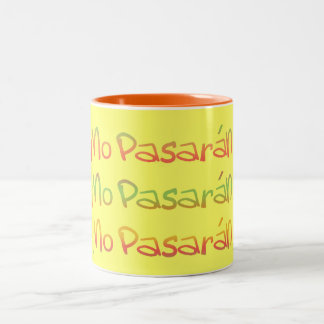 No Pasaran They Shall Not Pass Mug