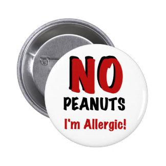 NO Peanuts I'm Allergic 6 Cm Round Badge