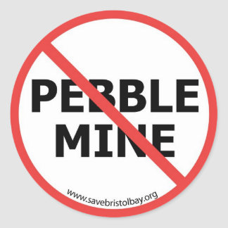 No Pebble Mine Sticker