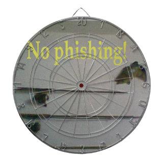 No phishing! dart boards