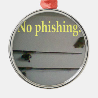 No phishing! christmas ornament