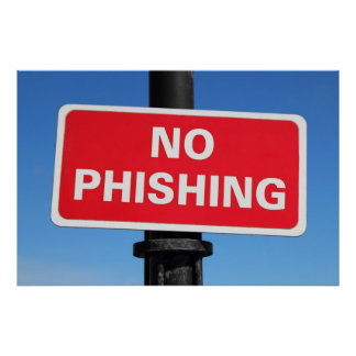 No Phishing Sign Poster