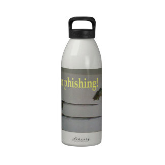 No phishing! reusable water bottle