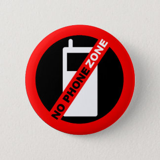 """No Phone Zone"" Pin"