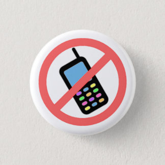 No Phones! 3 Cm Round Badge