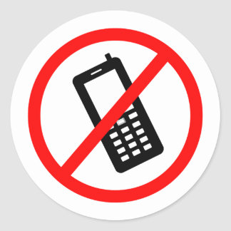 No phones Allowed, Turn Off your Cellphone Classic Round Sticker