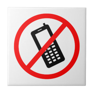 No phones Allowed, Turn Off your Cellphone Small Square Tile