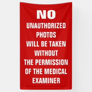 No Photos Autopsy Room Sign