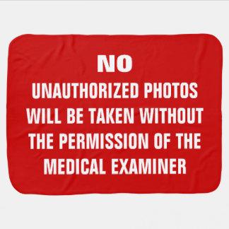 No Photos Autopsy Room Sign Baby Blanket