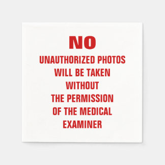 No Photos Autopsy Room Sign Disposable Serviette