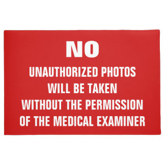 No Photos Autopsy Room Sign Doormat