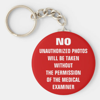 No Photos Autopsy Room Sign Key Ring