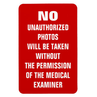 No Photos Autopsy Room Sign Magnet
