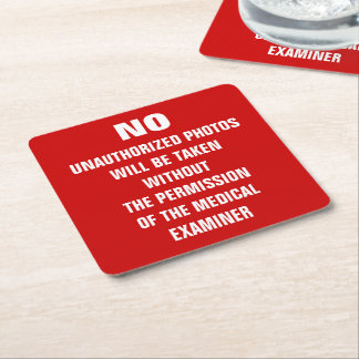 No Photos Autopsy Room Sign Square Paper Coaster