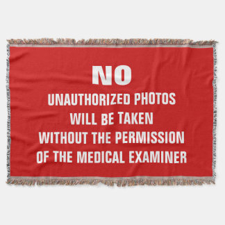 No Photos Autopsy Room Sign Throw Blanket