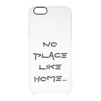 No Place Like Home Clear iPhone 6/6S Case