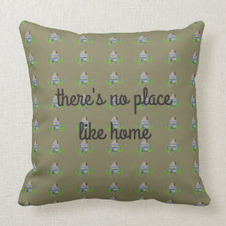 No Place Like Home Cushions