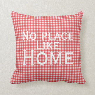 No Place Like Home Gingham Pillow Cushions