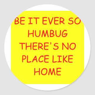 no place like home round sticker