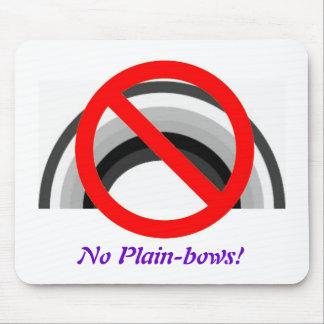 No Plain-bows, No Plain-bows! Mouse Pad