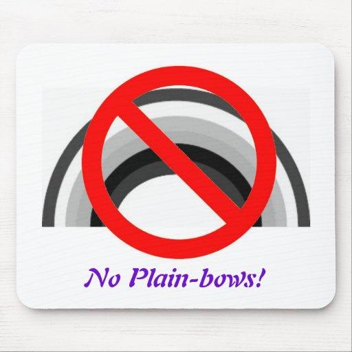 No Plain-bows, No Plain-bows! Mousepads