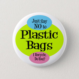 No Plastic Bags 6 Cm Round Badge